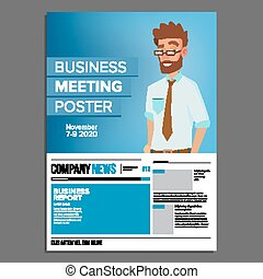 Business Meeting Poster Vector. Businessman. Invitation And Date. Conference Template. A4 Size. Cover Annual Report. Flat Cartoon Illustration