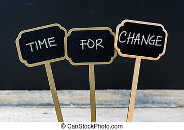 Business message TIME FOR CHANGE