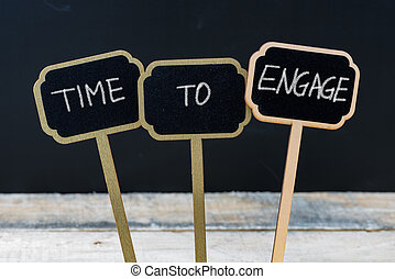 Business message TIME TO ENGAGE
