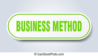 business method sign. rounded isolated button. white sticker...