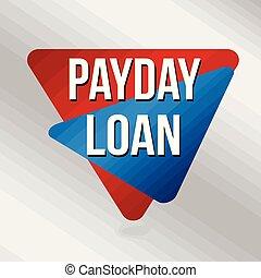 business, ou, jour paie, prêt, signe, étiquette, promotion