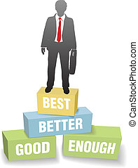 Business person good better best achievement