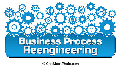 Business Process Reengineering concept image with text and ...