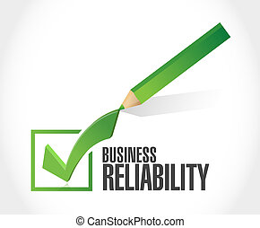 Business reliability check mark sign concept illustration...