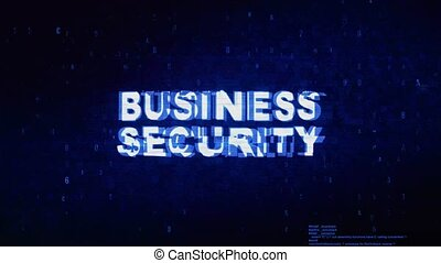 Business Security Text Digital Noise Twitch Glitch...