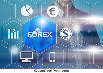 business, technologie, et, internet, concept, -, homme affaires, urgent, forex, bouton, sur, virtuel, écrans