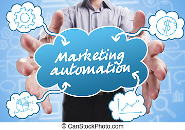 Business, Technology, Internet and marketing. Young businessman thinking about: Marketing automation