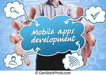 Business, Technology, Internet and marketing. Young businessman thinking about: Mobile apps development
