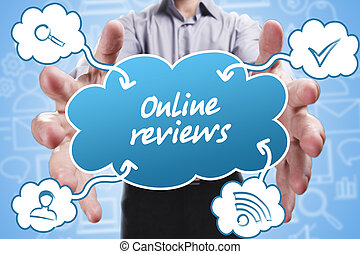 Business, Technology, Internet and marketing. Young businessman thinking about: Online reviews