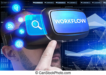 Business, Technology, Internet and network concept. Young businessman working in virtual reality glasses sees the inscription: Workflow