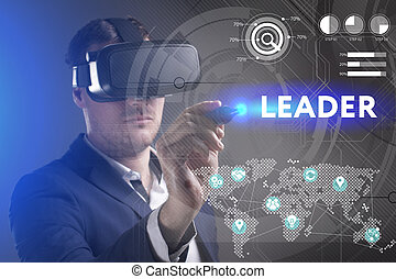 Business, Technology, Internet and network concept. Young businessman working in virtual reality glasses sees the inscription: Leader
