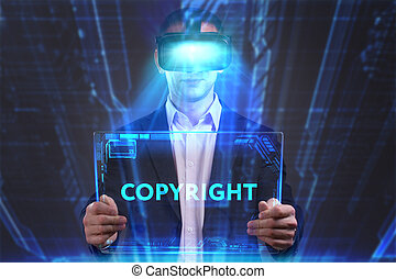 Business, Technology, Internet and network concept. Young businessman working in virtual reality glasses sees the inscription: Copyright