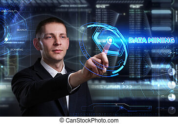 Business, Technology, Internet and network concept. Young businessman working on a virtual blackboard of the future, he sees the inscription: data mining