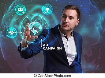 Business, Technology, Internet and network concept. Young businessman working on a virtual screen of the future and sees the inscription: Ad campaign