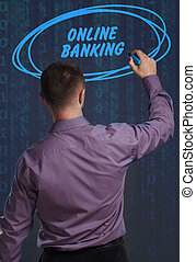 Business, Technology, Internet and network concept. Young businessman working on a virtual screen of the future and sees the inscription: Online banking