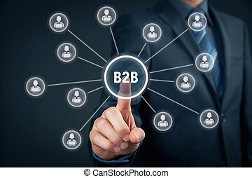 Business to business (B2B) - business model. Businessman click on virtual button with B2B text. Business partners linked with button.