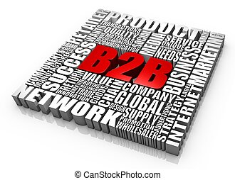 Business to Business - Group of B2B related 3D words. Part ...