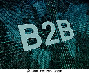 Words on digital world map concept: B2B