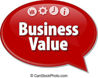 Business Value  Business term speech bubble illustration