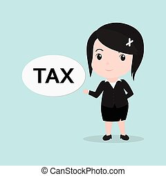 Business Woman concept by message is tax