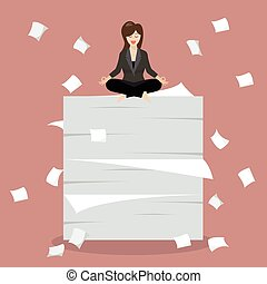 Business woman meditating on a lot of documents