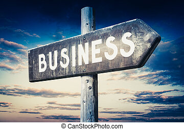 Business - wooden signpost, roadsign with one arrow