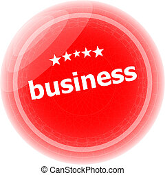 business word on red stickers button, label