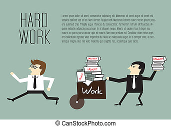 avoiding the hard work - Businessman are avoiding the hard ...