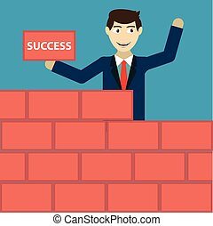 Businessman building a brick wall of success