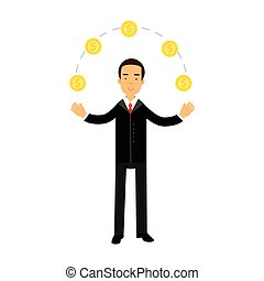 Businessman character juggling with gold dollar coins,...