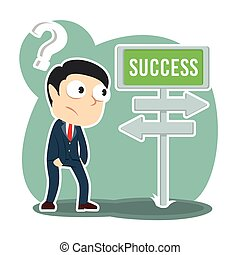Businessman confuse with success road direction