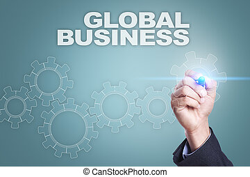 Businessman drawing on virtual screen. global business concept