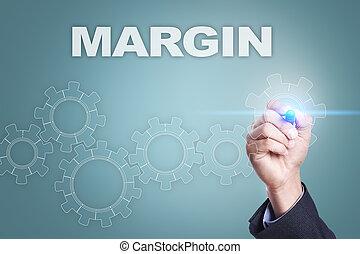 Businessman drawing on virtual screen. margin concept