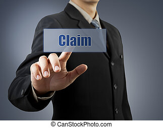 businessman hand pushing Claim button