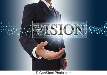 Businessman hand showing vision button on virtual screen.