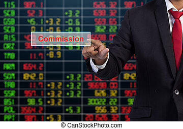 Businessman hand touching Commission sign on virtual screen
