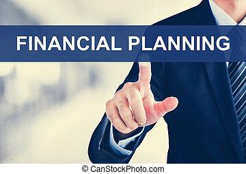Businessman hand touching FINANCIAL PLANING tab on virtual screen