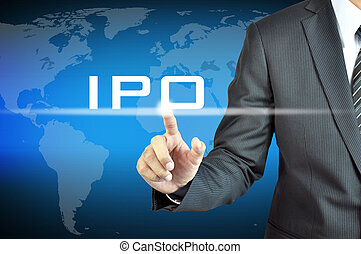 Businessman hand touching IPO (or Initial Public Offering )...