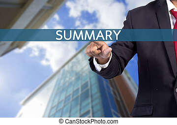 Businessman hand touching SUMMARY sign on virtual screen