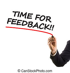 businessman hand with felt tip marker writing text time for feedback