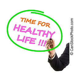 businessman hand with felt tip marker writing text time for healthy life