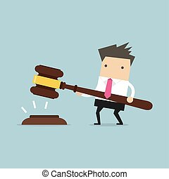 Businessman hold a big gavel in hands for justice.