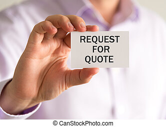 Businessman holding a card with REQUEST FOR QUOTE message