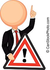 Businessman holding a warning sign