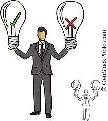 businessman holding big bulb with red cross and green check vector illustration sketch doodle hand drawn with black lines isolated on white background. Business idea concept.