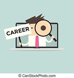 Businessman holding CAREER sign and looking through a magnifying glass in computer notebook.