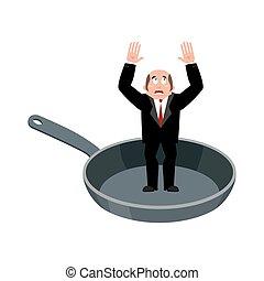 Businessman in frying pan. sinner in cauldron. boss is...