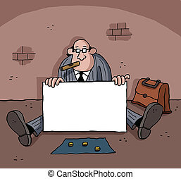 Businessman is begging - Businessman is holding a blank sign...