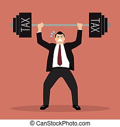 businessman lifting a heavy weight tax