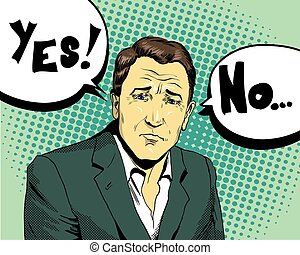 Businessman make choice yes or not. Retro comic pop art style vector illustration